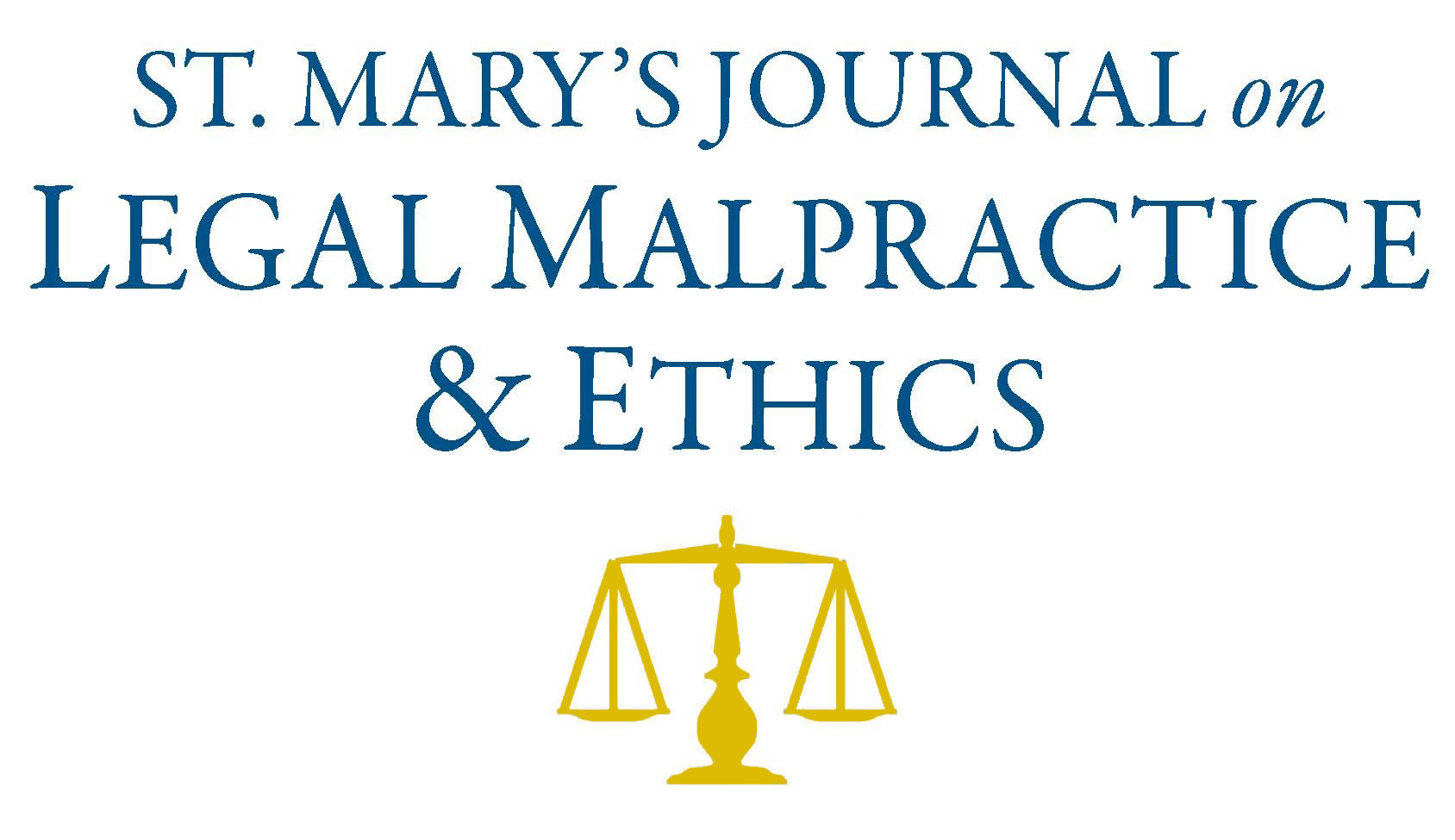 St. Mary's Journal on Legal Malpractice & Ethics