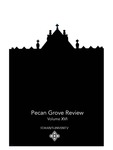 Pecan Grove Review Volume 16 by St. Mary's University